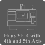 Haas VF 4 with 4th and 5th Axis